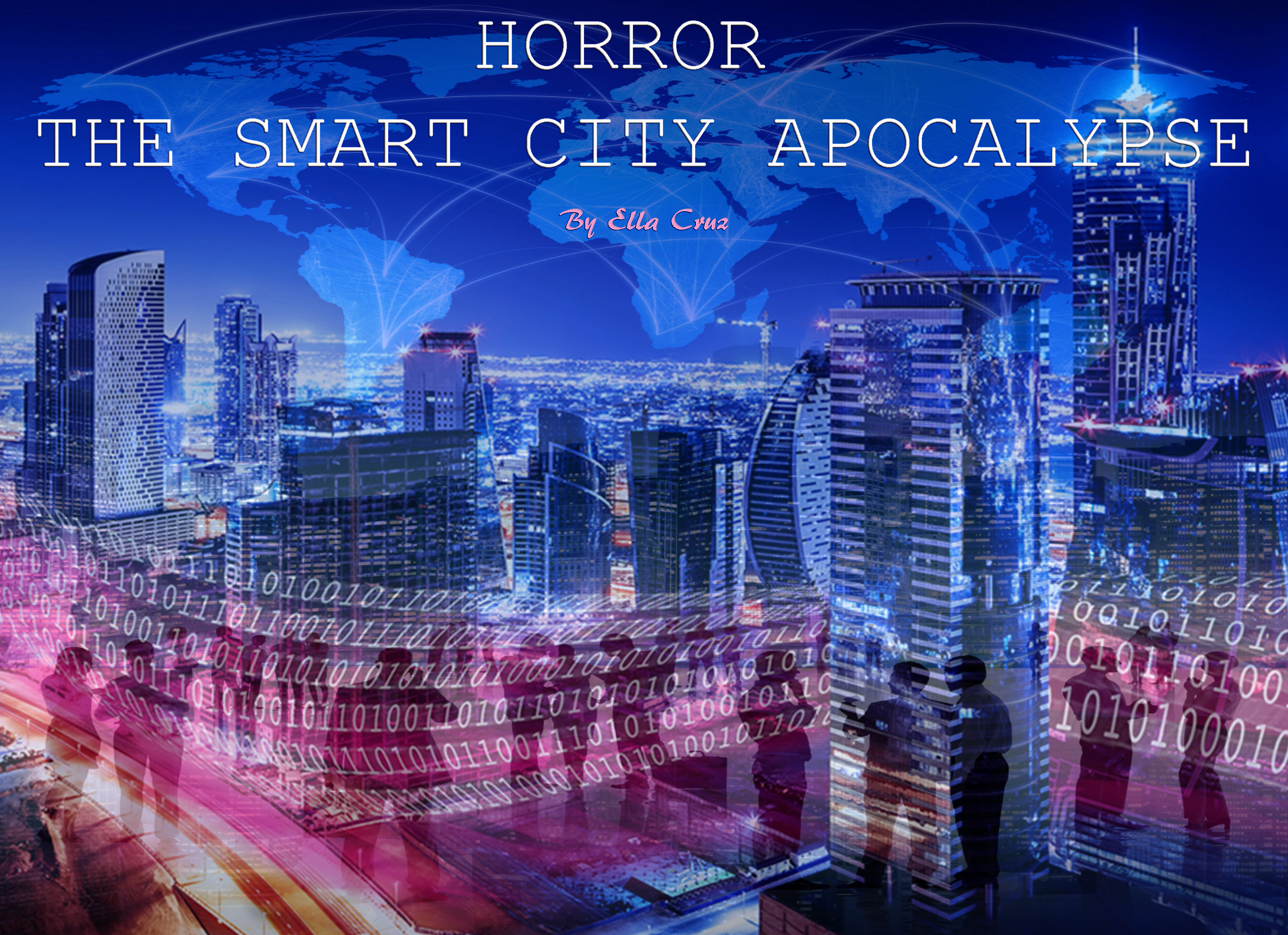 Horror: The Smart City Apocalypse