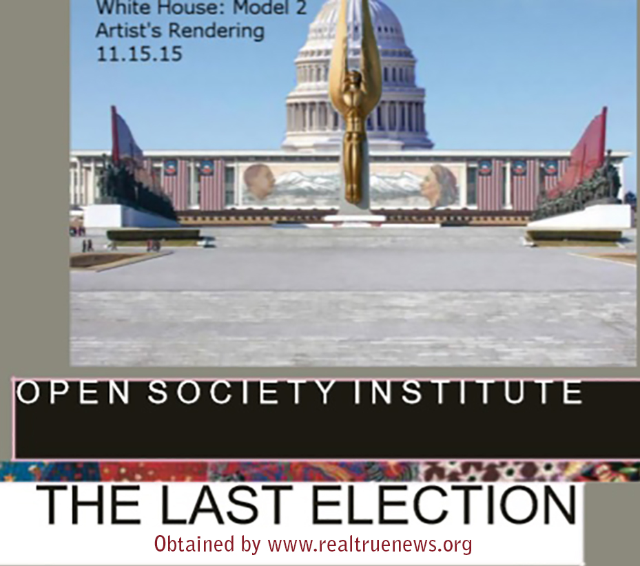 Leaked Open Society Foundation Document; The Last Election