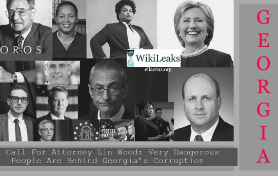 Shocking! A Call For Attorney Lin Wood: Very Dangerous People Are Behind Georgia's Corruption